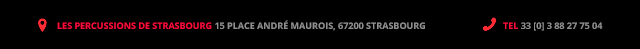 15 place André Maurois, 67200 Strasbourg : 33 [0] 3 88 27 75 04