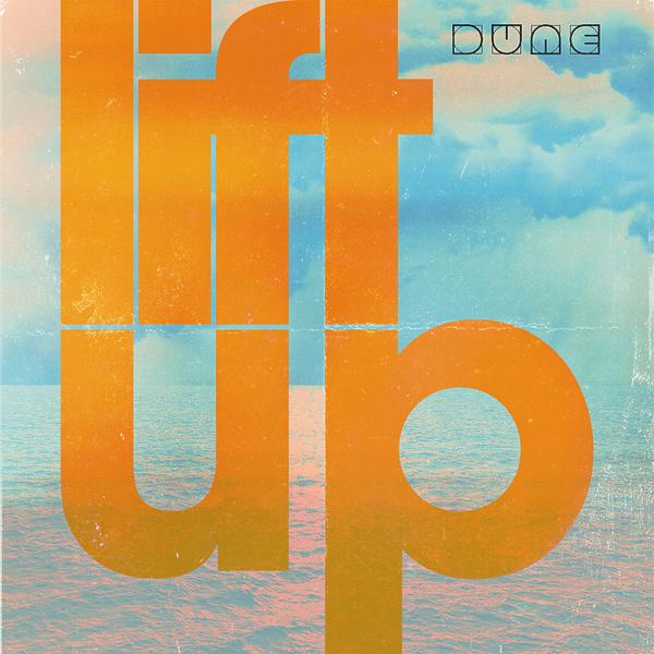 Musique: Dune sort le clip de Lift Up
