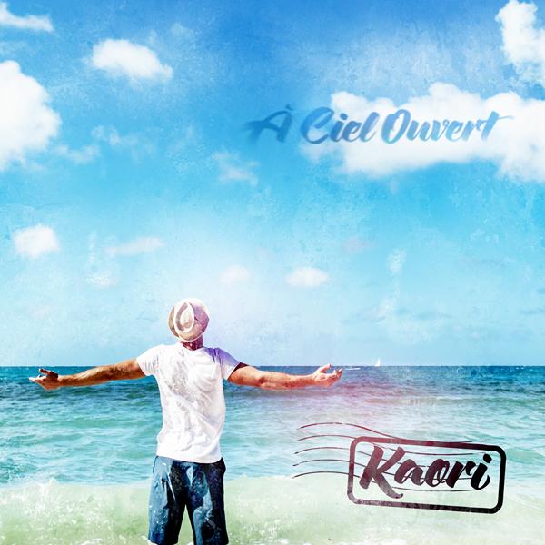 Musique: Kaori sort l'album A Ciel Ouvert