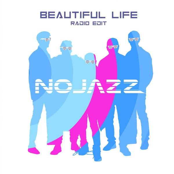Musique: Nojazz sort Beautiful Life