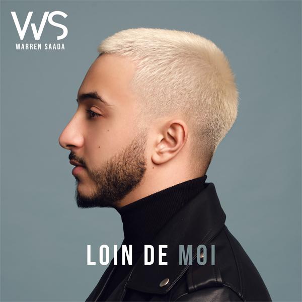"Warren Saada sort le titre ""Loin De Moi"""